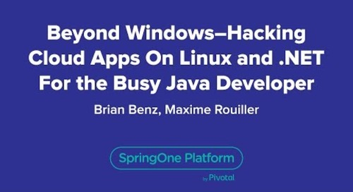 Beyond Windows - Hacking Cloud Apps on Linux and .NET for the Busy Java Developer