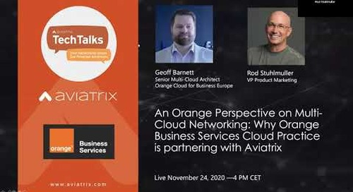 TechTalk   Orange Perspective on Multi-Cloud Networking: Why OBS Cloud is partnering with Aviatrix
