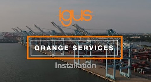 igus® Orange Services - Installation