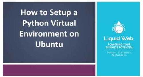 How To Setup A Python Virtual Environment in Ubuntu 18.04