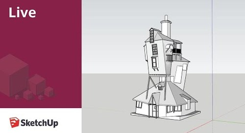 Modeling The Burrow from Harry Potter Live in SketchUp