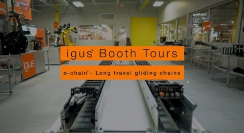igus® Booth Tours - e-chain® Long travel gliding chains
