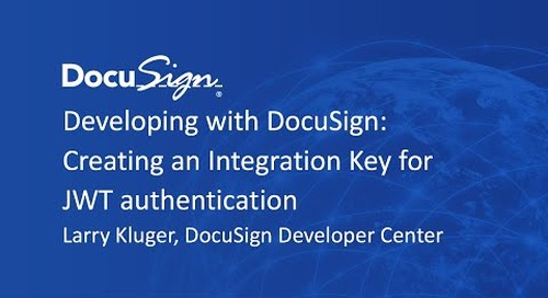 Developing with DocuSign: Creating an Integration Key for JWT Authentication