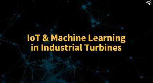 IoT & Machine Learning in Industrial Turbines
