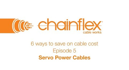 6 ways to save on cable cost - Episode 5 - Servo Power Cables