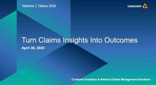 Turn Claims Insights into Outcomes with Analytics and Machine Learning