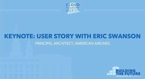 Keynote: User Story with Eric Swanson, Principal Architect, American Airlines
