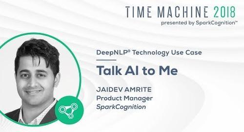Talk AI to Me - Time Machine 2018