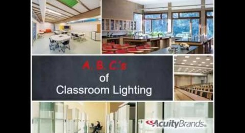 The A, B, C's of School Lighting Renovation Projects and Classroom Lighting Solutions