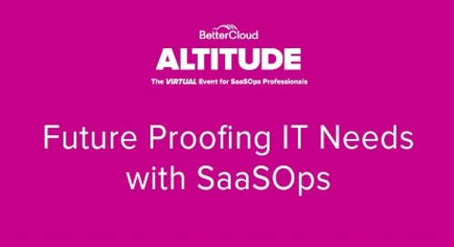 [ALTITUDE20 Customer Spotlight] Future Proofing IT Needs with SaaSOps