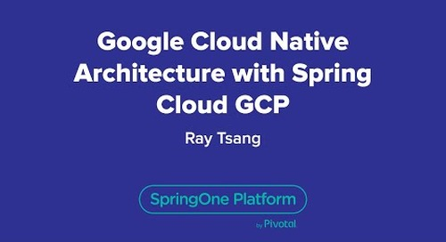 Google Cloud-Native Architecture with Spring Cloud GCP
