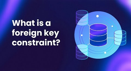 What is a Foreign Key Constraint? Understanding Primary & Foreign Keys