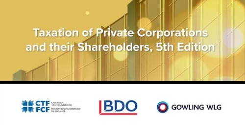 Book Launch: Taxation of Private Corporations and their Shareholders   BDO Canada