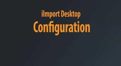 iImport Desktop - Initial Configuration