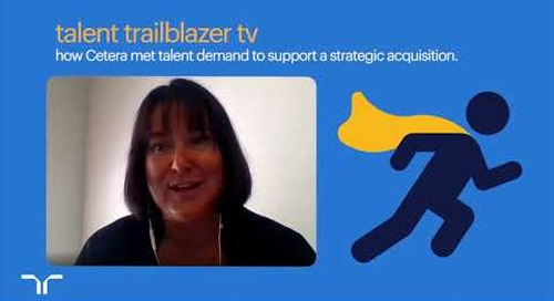 how Cetera met talent demand to support a strategic acquisition | talent trailblazer tv.