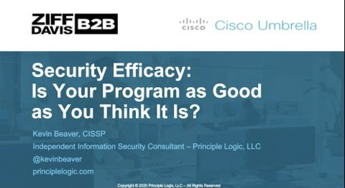 Security Efficacy: Is Your Program as Good as You Think It Is