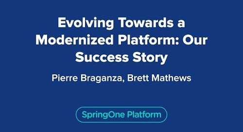 Evolving Towards a Modernized Platform: Our Success Story