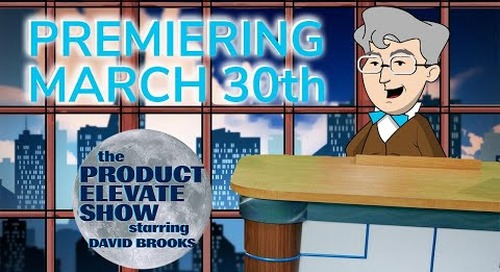 The Product Elevate Show Starring David Brooks [Teaser Promo]