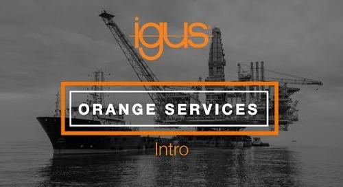 igus® - Orange Services Intro