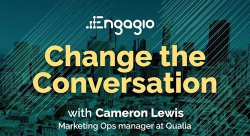 Change the Conversation with Cameron Lewis of Qualia  |  Engagio