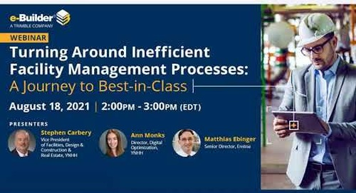 Turning Around Inefficient Facility Management Processes: A Journey to Best-in-Class