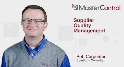 Supplier Quality Management by Rob Carpenter of MasterControl