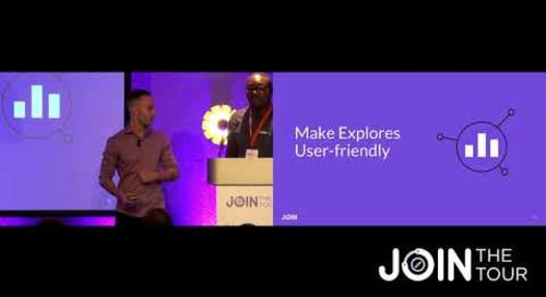 JOIN The Tour: London – Creating Explores Your End Users Will Love