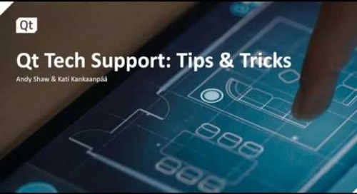 Qt Tech Support: Tips & Tricks {On-demand webinar}