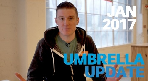 Cisco Umbrella Monthly Update – Jan 2017