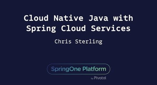 Cloud-Native Java with Spring Cloud Services - Chris Sterling