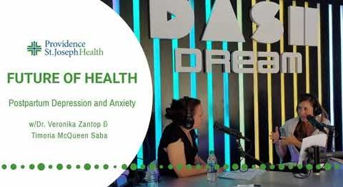 Future of Health, episode 4: Postpartum Depression and Anxiety