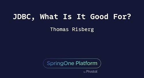 JDBC, What Is It Good For? - Thomas Risberg