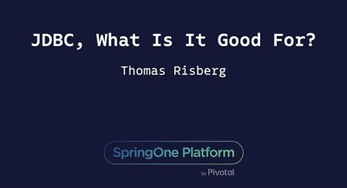 JDBC, What Is It Good For? - Thomas Risberg