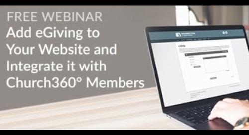 Add eGiving to Your Website and Integrate it with Church360º Members