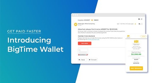 Get Paid Faster: Introducing BigTime Wallet Webinar
