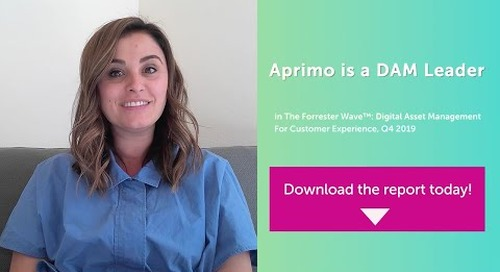 Aprimo is a DAM Leader – Aprimo in The Forrester Wave™