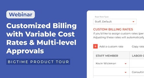 Customized Billing with Variable Cost Rates and Multi-level Approvals | Product Tour
