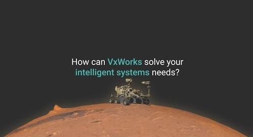 Meet the VxWorks RTOS