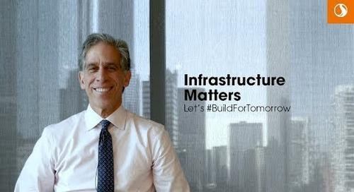 Infrastructure Matters – Let's #BuildForTomorrow