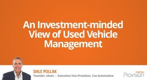 An Investment-Minded View Of Used-Vehicle Management