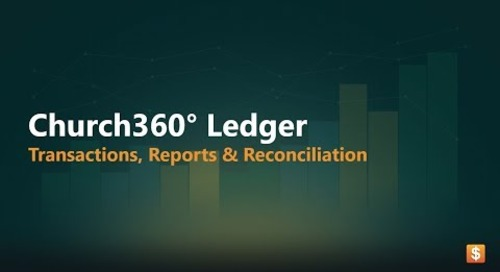 Church360° Ledger   Transactions, Reports, & Reconciliation