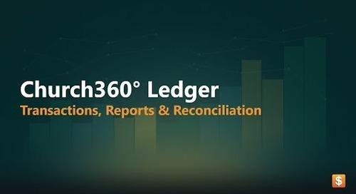 Church360° Ledger   Transactions, Reports, & Reconciliation