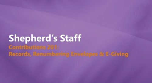 Shepherd's Staff: Contributions 201 - WebTools, Renumbering Envelopes & eGiving