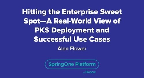 Hitting the Enterprise Sweet Spot – A Real-World View of PKS Deployment and Successful Use Cases