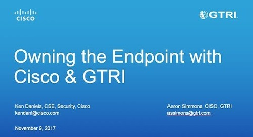'Owning the Endpoint' with Cisco Umbrella and GTRI