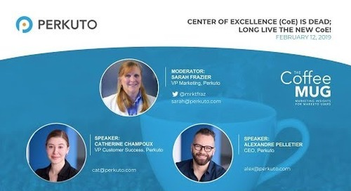 Center of Excellence (CoE) Is Dead - Long Live the New CoE! - Webinar Recording