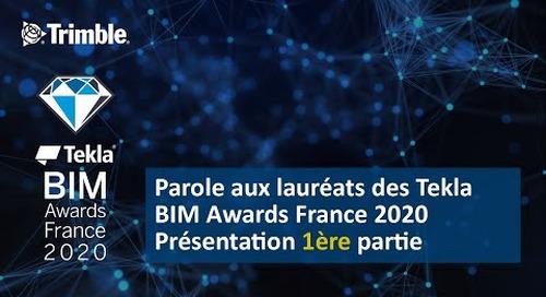 Parole aux lauréats des Tekla BIM Awards France 2020 - 1ère partie