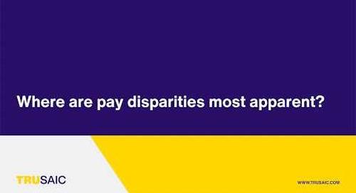 Where are pay disparities most apparent? - Trusaic Webinar