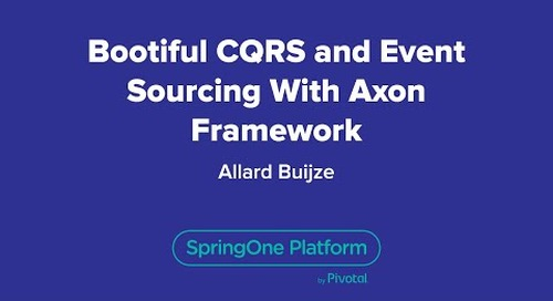 Bootiful CQRS and Event Sourcing with Axon Framework