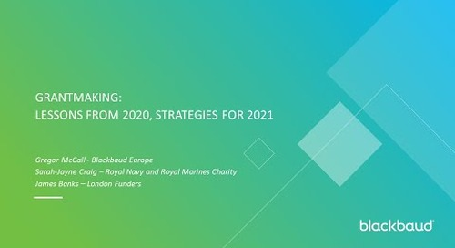 Grantmaking: Lessons from 2020, strategies for 2021 [On-Demand]